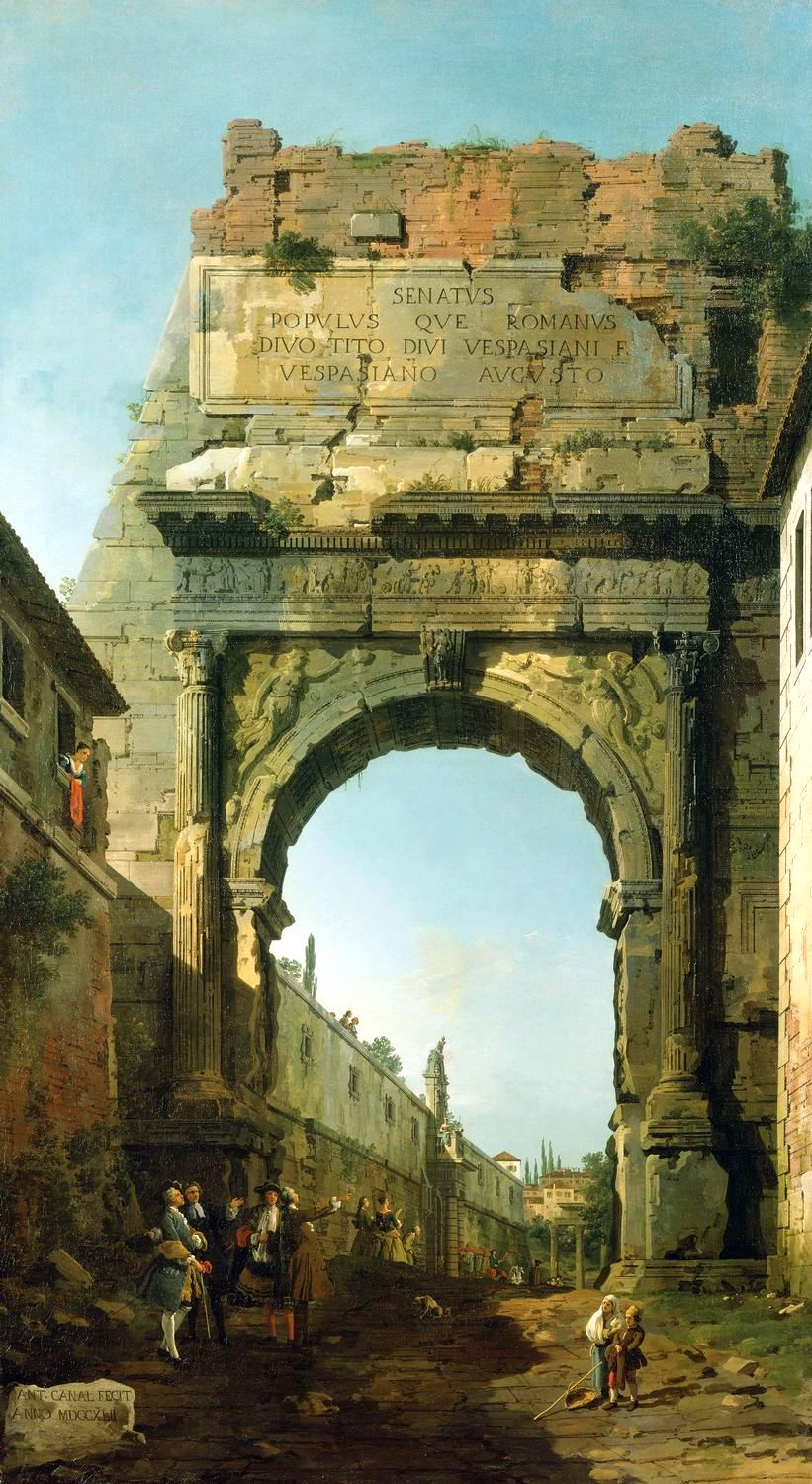 Canaletto – The Royal Collection RCIN 401002. Title: Rome: The Arch of Titus. Date: 1742. Materials: oil on canvas. Dimensions: 192.2 x 106.5 cm. Nr.: 401002. Source: https://www.royalcollection.org.uk/collection/search#/14/collection/401002/rome-the-arch-of-titus. I have changed the light, contrast and colors of the original photo.